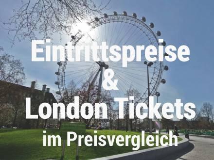 London Eintrittspreise Vergleich